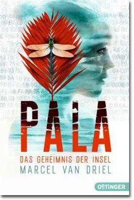 Pala von van Driel, Marcel, Jugendbücher, Krimi & Thriller, Abenteuer, Freundschaft, Liebe