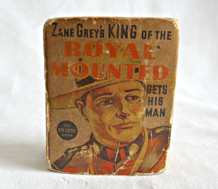 Vintage Little Big Book King of the Royal Mounted Gets His Man Zane Grey Whitman 1936 by TreasureCoveAlly on Etsy