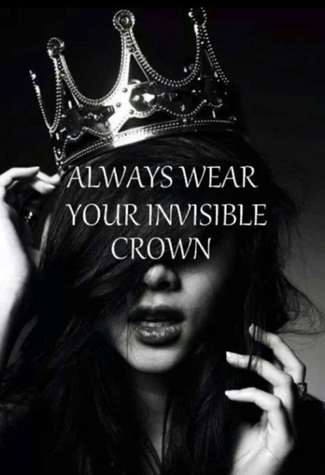 Every woman is a queen.