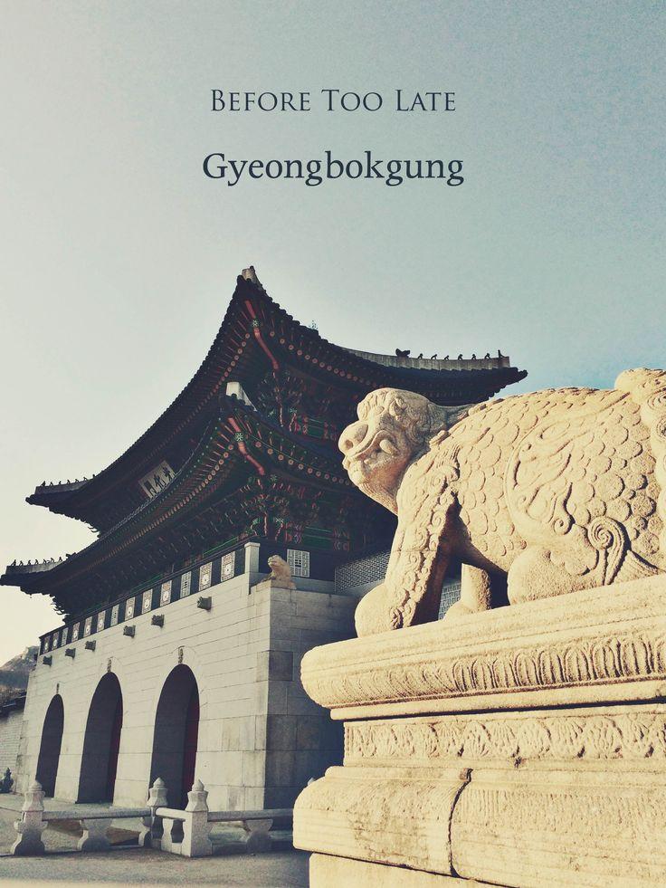 #1 Visit Gyeongbokgung, the royal palace of Joseon Dynasty in Seoul, Korea!