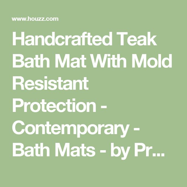 Handcrafted Teak Bath Mat With Mold Resistant Protection - Contemporary - Bath Mats - by Products At Your Fingertips