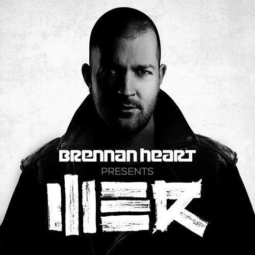 Brennan Heart presents WE R Hardstyle - #10