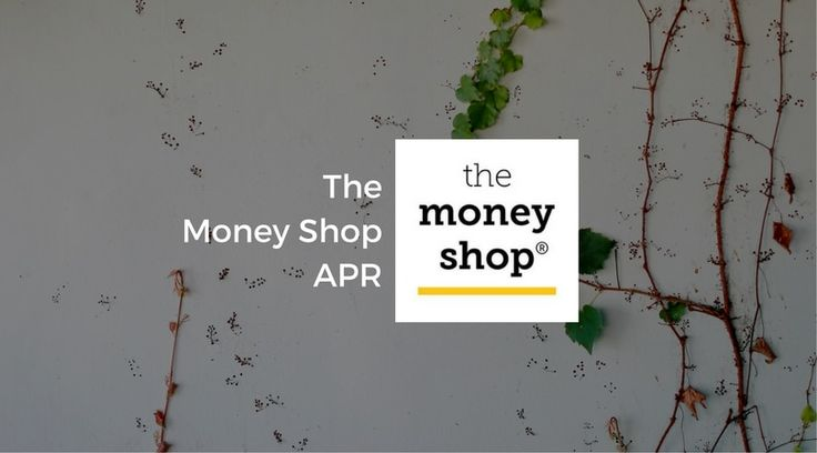 Continuing with our look at The Money Shop this week, today we look closer at The Money Shop APR and how repayments works