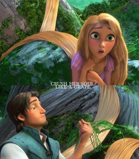 """""""like a grape."""" Bahaha. I have SO many wonderful memories of quoting tangled with my wonderful friends! <3"""