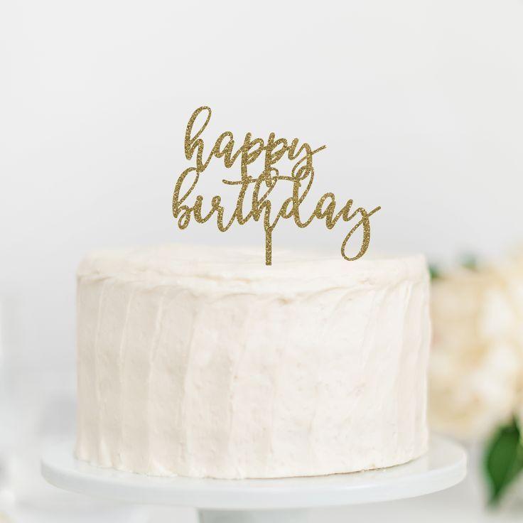 Happy Birthday Cake Topper Birthday Cake Toppers Happy Birthday