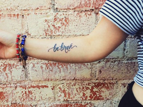 'brave' tattoo - Google Search