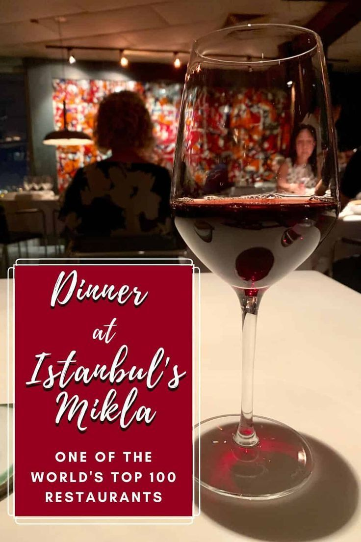 World Top 100 List Dining At Istanbul S Mikla One Girl Whole World In 2020 Birthday Dinners Wine Desserts Istanbul