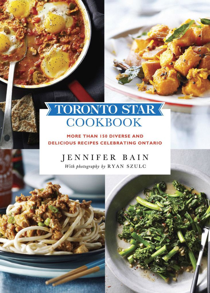 more than 150 diverse and delicious recipes celebrating Ontario