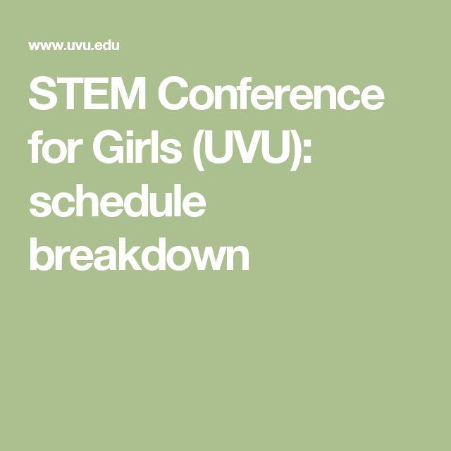 STEM Conference for Girls (UVU): schedule breakdown