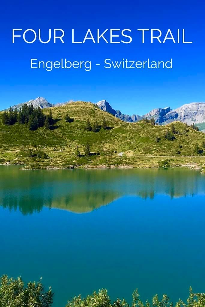 All you need to know when planning to do the Four Lakes Hike in Engelberg Switzerland