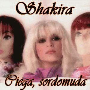 Acordes D Canciones: Shakira - Ciega, sordomuda