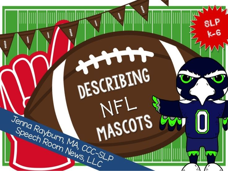 Super Bowl Speech Therapy: Describing Mascots from Speech Room News Are you reading for the Super Bowl 2015? This packet is developed to increase expressive and receptive language skills in elementary aged students. It not only features the Seahawks and Patriots who will be playing in this Super Bowl but 26 NFL team mascots.   The packet focuses on the language skill of describing. It includes a teaching poster and accompanying activities.  Super Bowl Speech Therapy!