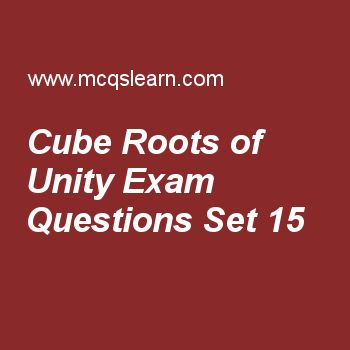 Practice test on cube roots of unity, college math quiz 15 online. Free math exam's questions and answers to learn cube roots of unity test with answers. Practice online quiz to test knowledge on cube roots of unity, period of trigonometric functions, arithmetic progression, examples of permutation worksheets. Free cube roots of unity test has multiple choice questions set as for a quadratic equation ax² + bx + c sum of root is, answer key with choices as b/a, −b/a, c/a and none of above...