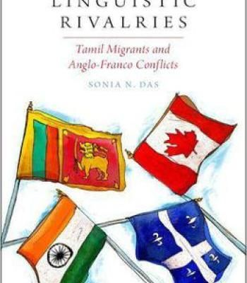 Linguistic Rivalries: Tamil Migrants And Anglo-Franco Conflicts PDF