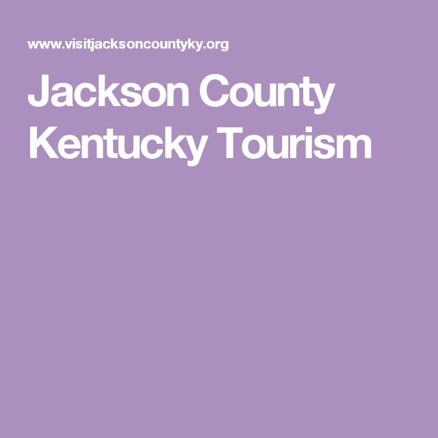 Jackson County Kentucky Tourism