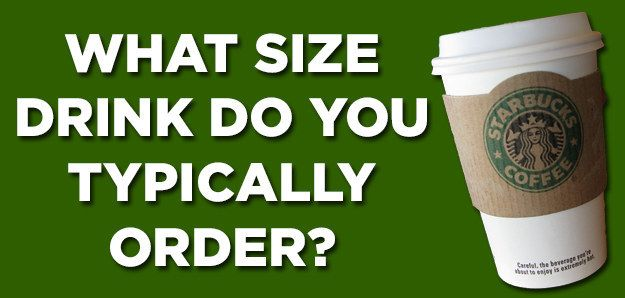 Can We Guess How Old You Are Based On Your Starbucks Order