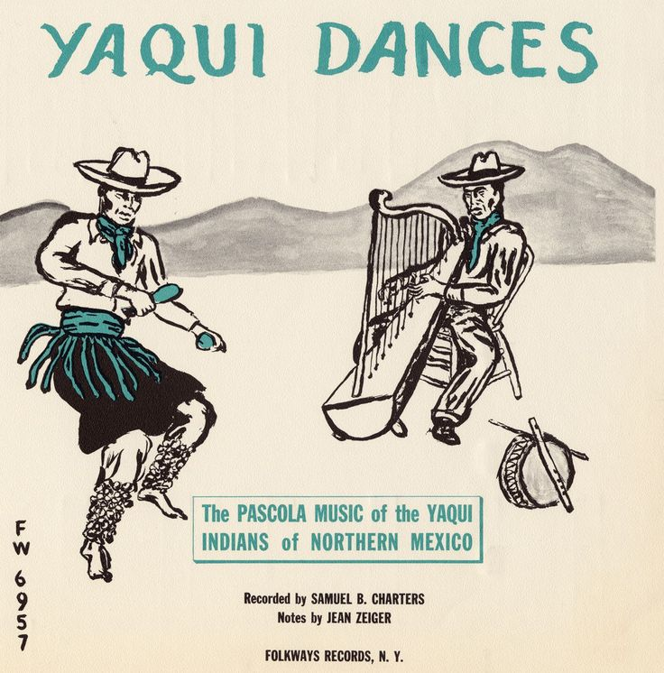 Various - The Yaqui Dances: Pascola Music of the Yaqui Indians of Northern Mexico