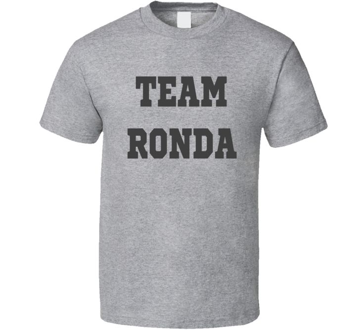 Team Ronda - Ronda Rousey - Rep Your Champ Tee T Shirt