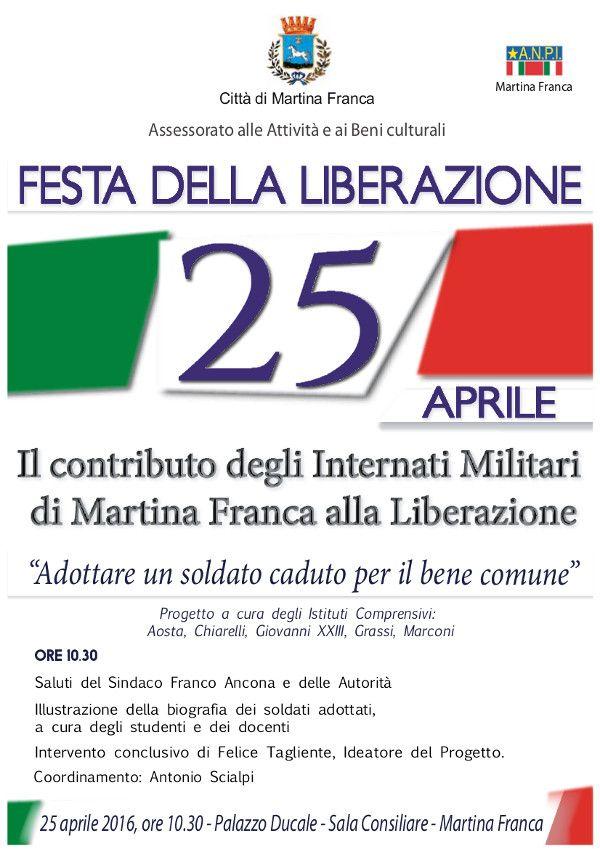 Martina Franca (Taranto ) - 25 aprile 2016, il contributo dei soldati caduti di Martina alla Liberazione
