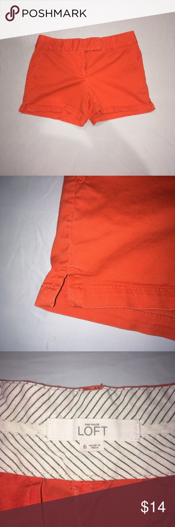 Loft Size 6 Women's Orange Shorts Women's Orange Loft Size 6 Shorts. They have a 10 inch rise and a 4 inch inseam. LOFT Shorts