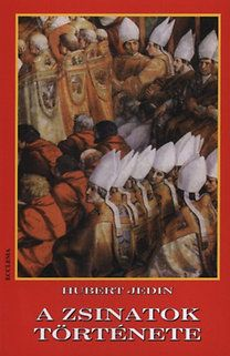 Hubert Jedin: A zsinatok története