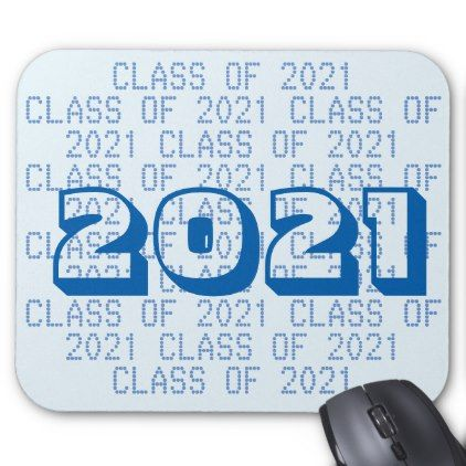 Class of 2021 Alice Blue Mousepad by Janz - college graduation gift idea cyo custom customize personalize special