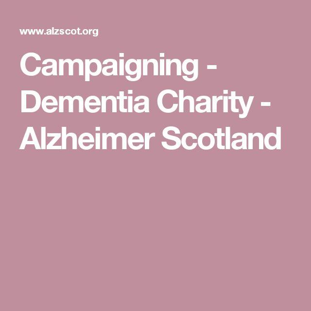 Campaigning - Dementia Charity - Alzheimer Scotland