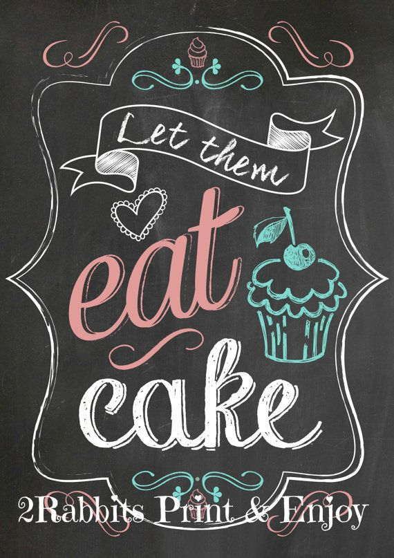 "This ""Let Them Eat Cake"" Printable Sign will be perfect as a decoration for your bakery. You can frame it and hang it on your walls or display it on your counter as a decoration. #weddingcaketablesign #letthemeatcake"
