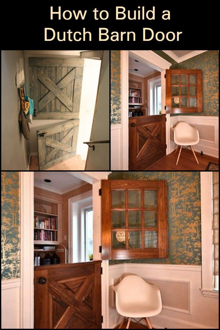 Build Your Own Dutch Barn Door Dutch Doors Diy Barn Door