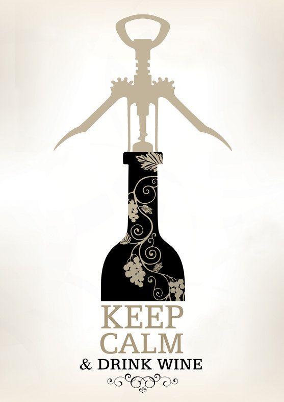 "Keep Calm and Drink Wine www.LiquorList.com  ""The Marketplace for Adults with Taste!""  @LiquorListcom  #LiquorList"
