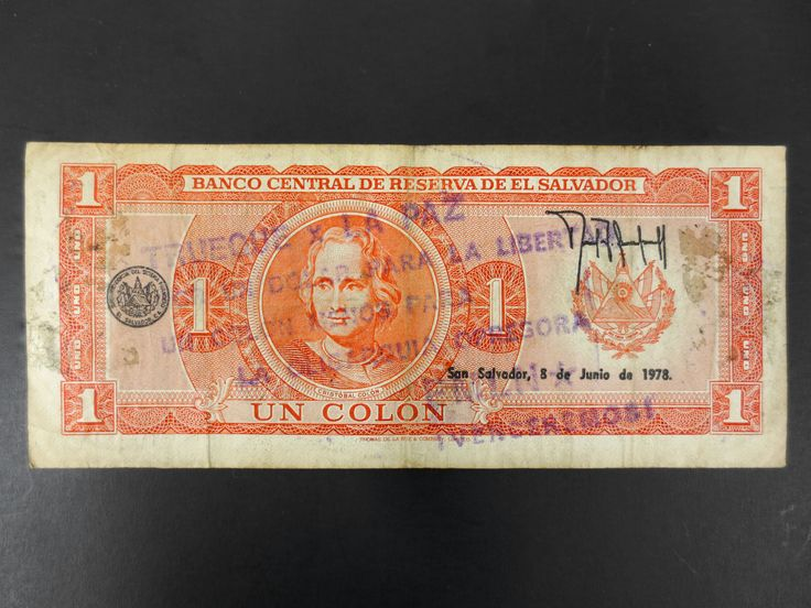 """El Salvador Banknote Money One Colon 1978, Liberty and Oppression Oligarchy Unique 1978 banknote from El Salvador, one Colon.Stamped with message """"Trueque xLa Paz, One Dollarfor Libertymeans One Colon less for oppressing oligarchy"""" (For un dolar para la libertad, un colon menos para la oligarquia opresora). Banknote number 4831681, X0 serie."""