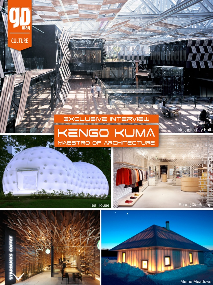 Who is Kengo Kuma? An exclusive interview with the Japanese architect that reinterpreted shape & function!