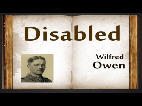 Disabled by Wilfred Owen - Poetry Reading - YouTube