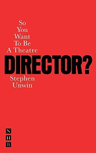 So You Want to Be a Theatre Director? by Stephen Unwin https://www.amazon.com/dp/1854597795/ref=cm_sw_r_pi_dp_x_RE3qzbCDVM61P
