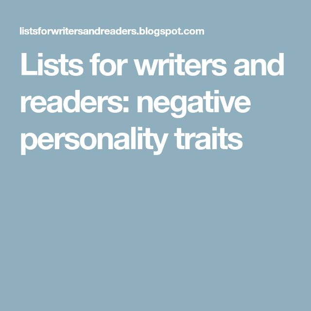 Lists for writers and readers: negative personality traits