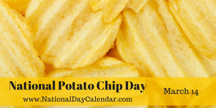 NATIONAL POTATO CHIP DAY America's #1 snack food is celebrated each year on March 14th. On National Potato Chip Day, this snackwill be enjoyed by millions of people across the country. Following ...