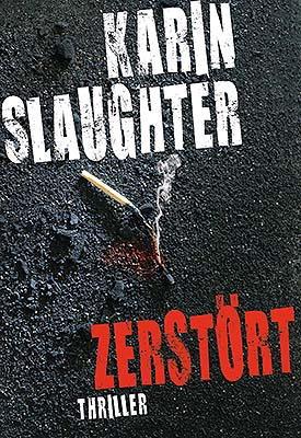 DerClub: Zerstört (Karin Slaughter)