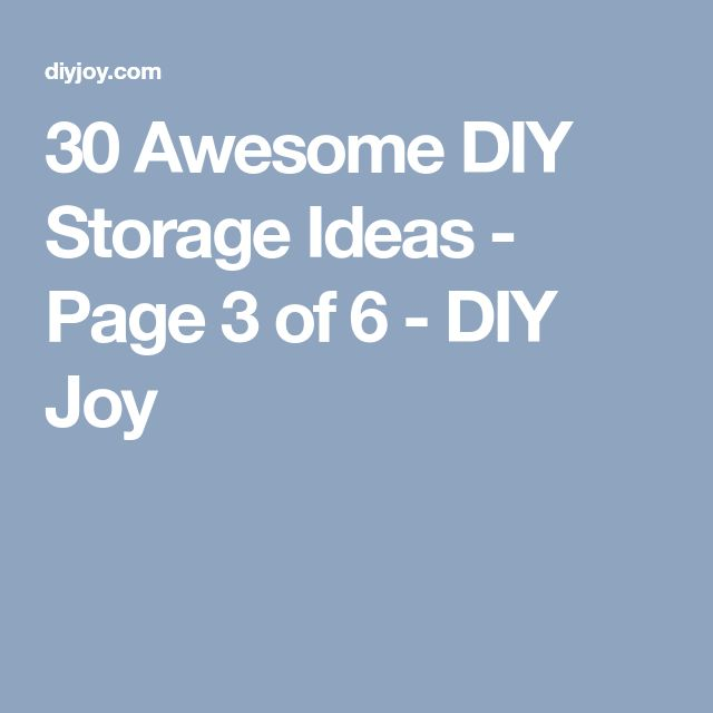 30 Awesome DIY Storage Ideas - Page 3 of 6 - DIY Joy