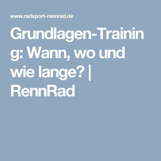 Grundlagen-Training: Wann, wo und wie lange?   RennRad