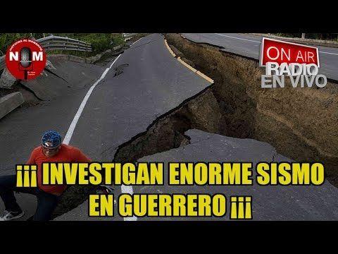 INVESTIGAN ENORME SISMO EN GUERRERO 🔥🔴| Noticias al Momento gran terremo...