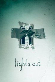 """Watch """"Lights Out"""" Movie Online 