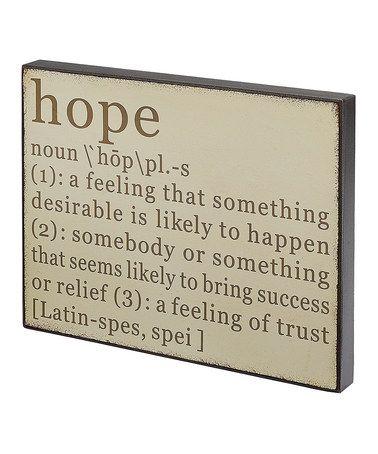 Look at this #zulilyfind! 'Hope' Definition Sign #zulilyfinds