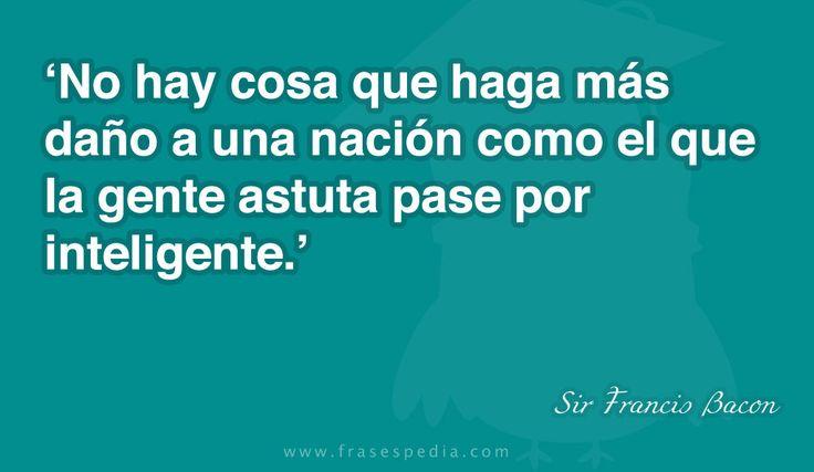 frases celebres de inteligentes | Frases de inteligencia de Sir Francis Bacon