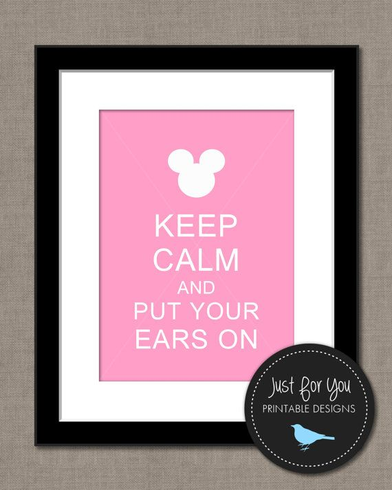 Keep Calm and Put Your Ears On - Disney, Mickey, Minnie, Kids, Children, Baby, Bedroom, Nursery, Wall Art, Print, Printable, Decor, DIY, Light Pink, Powder Pink, Soft Pink, Blush Pink
