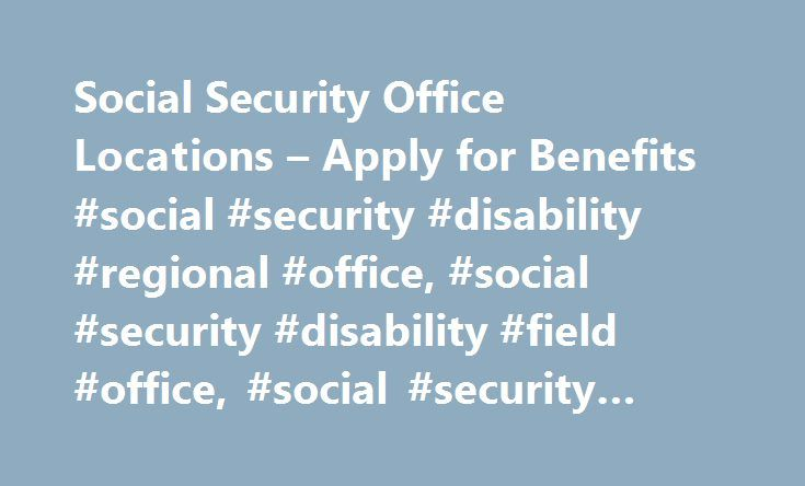 Social Security Office Locations – Apply for Benefits #social #security #disability #regional #office, #social #security #disability #field #office, #social #security #disability #regions http://oklahoma-city.remmont.com/social-security-office-locations-apply-for-benefits-social-security-disability-regional-office-social-security-disability-field-office-social-security-disability-regions/  # Social Security Regions The Social Security Administration (SSA) headquarters is located in Woodlawn…