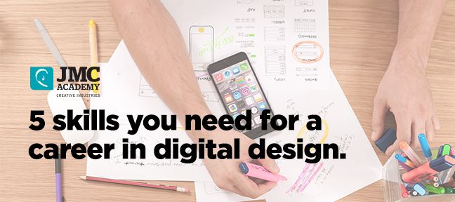 5 skills you need for a successful career in Digital Design http://www.jmcacademy.edu.au/news/%E2%80%8B5-skills-you-need-for-a-successful-career-in-digi