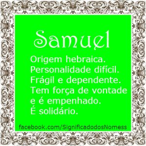 Significado do nome Samuel   Significado dos Nomes