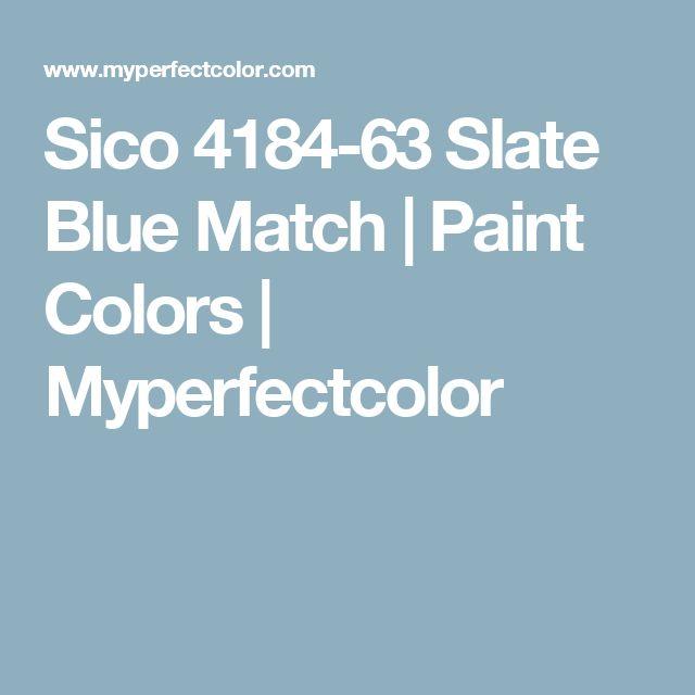 Sico 4184-63 Slate Blue Match | Paint Colors | Myperfectcolor