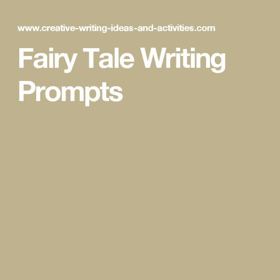 Fairy Tale Writing Prompts