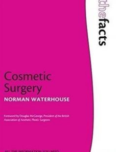 Cosmetic Surgery 1st Edition free download by Norman Waterhouse ISBN: 9780199218820 with BooksBob. Fast and free eBooks download.  The post Cosmetic Surgery 1st Edition Free Download appeared first on Booksbob.com.